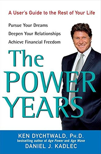 9780471674948: The Power Years: A User's Guide to the Rest of Your Life