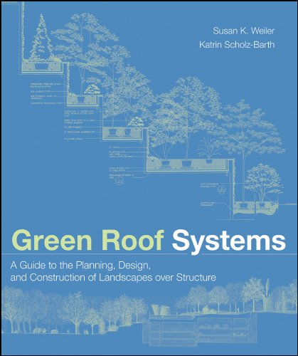 9780471674955: Green Roof Systems : A Guide to the Planning, Design and Construction of Building Over Structure