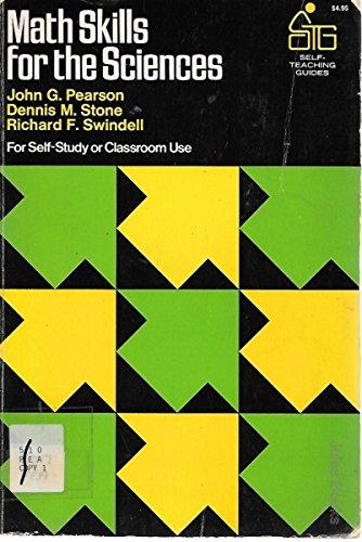Math Skills for the Sciences (Self-teaching Guides): Pearson, John G.