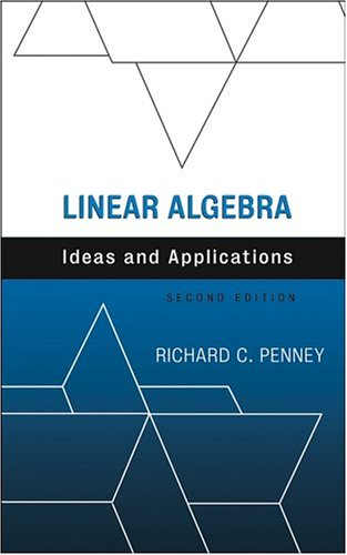 9780471676201: Linear Algebra: Ideas and Applications