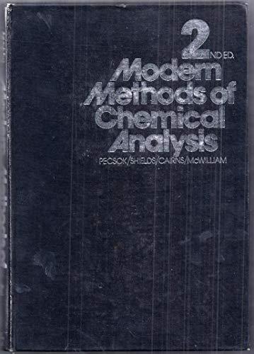 Modern Methods of Chemical Analysis: Robert L. Pecsok