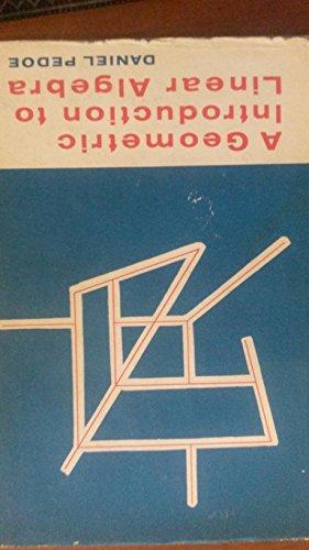 9780471676973: Geometric Introduction to Linear Algebra
