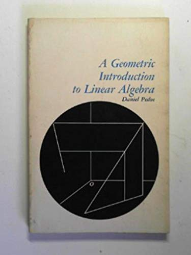 Geometric Introduction to Linear Algebra