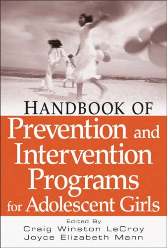 9780471677963: Handbook of Prevention and Intervention Programs for Adolescent Girls