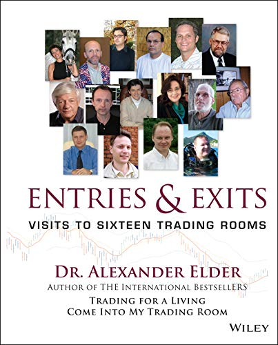 9780471678052: Entries and Exits: Visits to Sixteen Trading Rooms: Visits to 16 Trading Rooms (Wiley Trading)