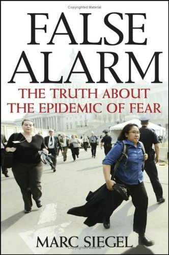 9780471678694: False Alarm: The Truth about the Epidemic of Fear