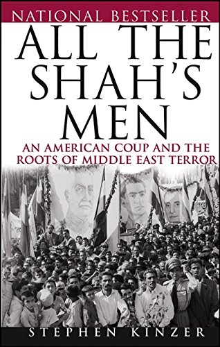 9780471678786: All the Shah's Men: An American Coup and the Roots of Middle East Terror