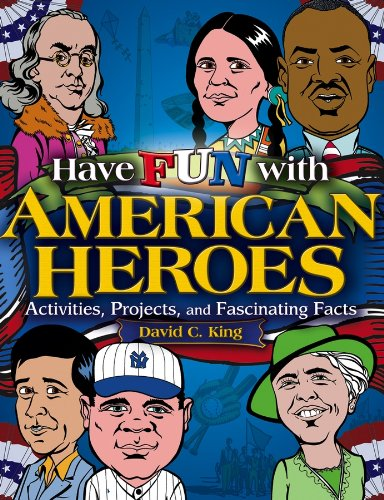 9780471679042: Have Fun with American Heroes: Activities, Projects and Fascinating Facts