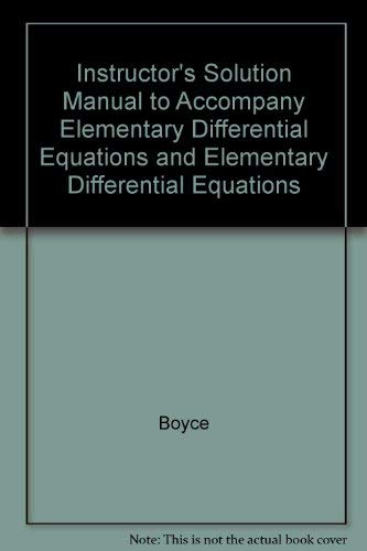 9780471679721: Instructor's Solution Manual to Accompany Elementary Differential Equations and Elementary Differential Equations