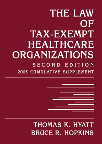9780471679875: The Law of Tax-Exempt Healthcare Organizations: 2005 Cumulative Supplement