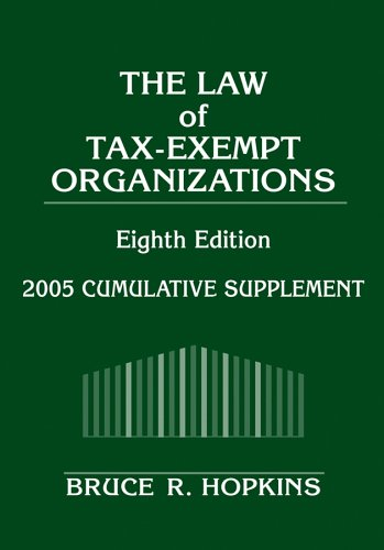 9780471679882: The Law of Tax-Exempt Organizations, 2005 Cumulative Supplement (Law of Tax-Exempt Organizations: Cumulative Supplement)