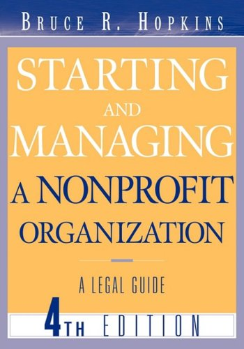 9780471680000: Starting and Managing a Nonprofit Organization: A Legal Guide