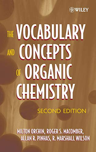 9780471680284: The Vocabulary and Concepts of Organic Chemistry