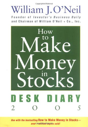 9780471680536: How To Make Money In Stocks Desk Diary 2005