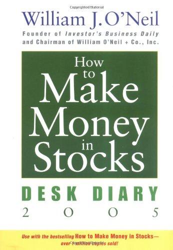 9780471680536: How to Make Money in Stocks: Desk Diary 2005