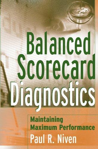 9780471681236: Balanced Scorecard Diagnostics: Maintaining Maximum Performance