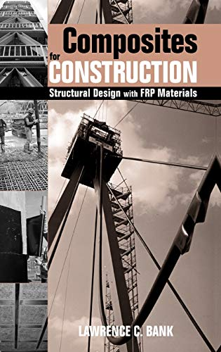 9780471681267: Composites for Construction: Structural Design with FRP Materials