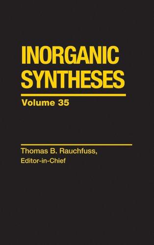 Inorganic Syntheses (Volume 35): Inc. Inorganic Syntheses