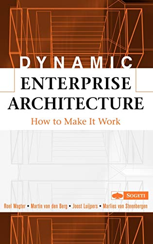 9780471682721: Dynamic Enterprise Architecture: How to Make It Work