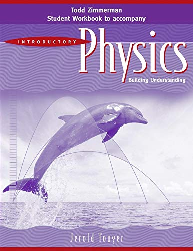 9780471683117: Student Workbook to accomany Introductory Physics: Building Understanding, 1e