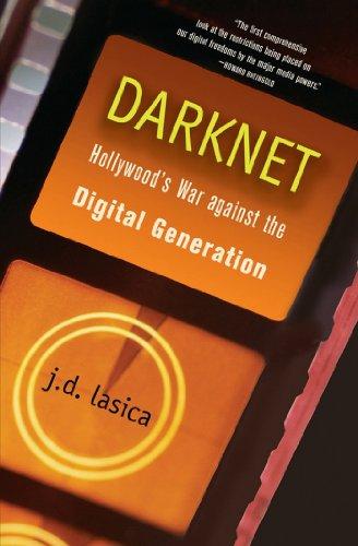 9780471683346: Darknet: Hollywood's War Against The Digital Generation
