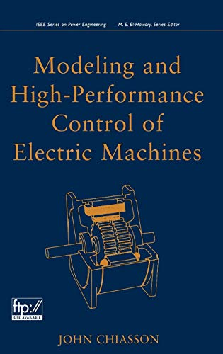 9780471684497: Modeling and High Performance Control of Electric Machines