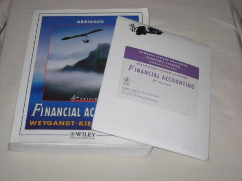 Financial Accounting Paperback 4th Edition Abridged 2005: Weygandt ~ Kieso