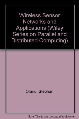 9780471687184: Wireless Sensor Networks and Applications (Wiley Series on Parallel and Distributed Computing)