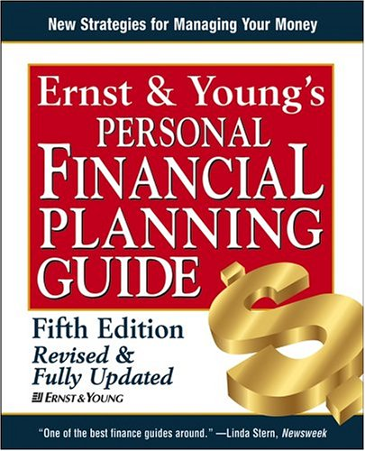 9780471687245: Ernst & Young's Personal Financial Planning Guide (ERNST AND YOUNG'S PERSONAL FINANCIAL PLANNING GUIDE)