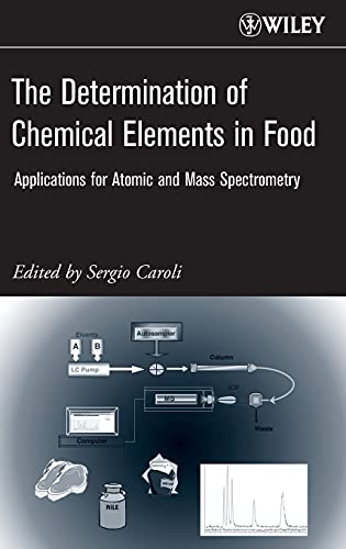 9780471687849: The Determination of Chemical Elements in Food: Applications for Atomic and Mass Spectrometry