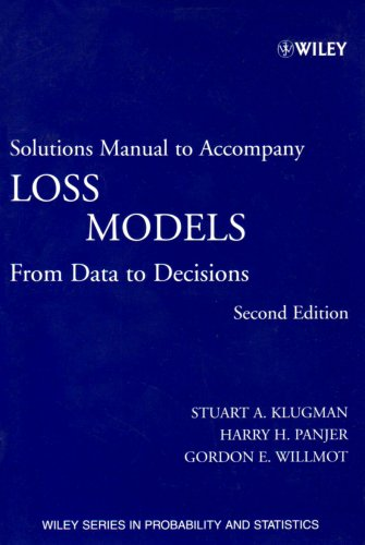 9780471687870: Loss Models: Textbook and Solutions Manual: From Data to Decisions (Wiley Series in Probability and Statistics)