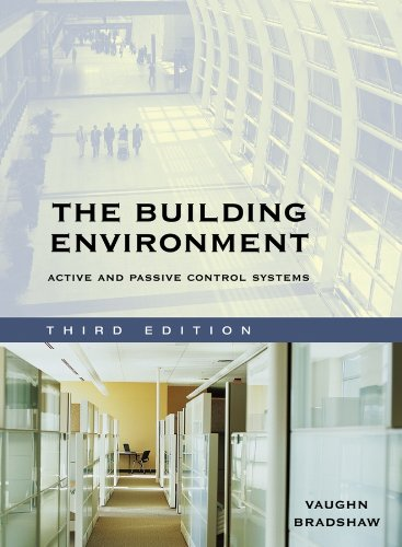 The Building Environment: Active and Passive Control Systems [Hardcover] [Jun 16, 2006] Bradshaw, ...