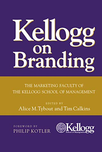 9780471690160: Kellogg on Branding: The Marketing Faculty of the Kellogg School of Management