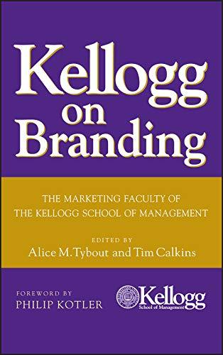9780471690160: Kellogg on Branding: The Marketing Faculty of The Kellogg School of Management