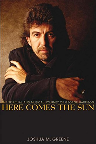 9780471690214: Here Comes the Sun: The Spiritual and Musical Journey of George Harrison