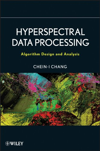 9780471690566: Hyperspectral Data Processing: Algorithm Design and Analysis