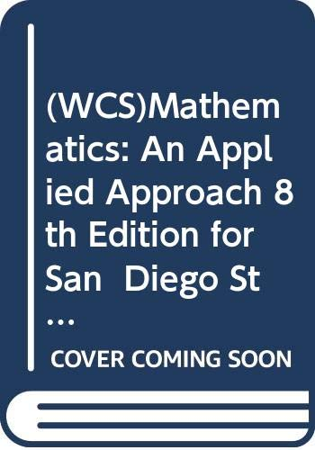 9780471691341: (WCS)Mathematics: An Applied Approach 8th Edition for San Diego State University
