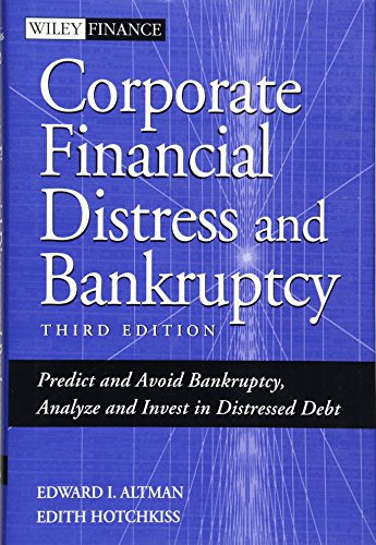 9780471691891: Corporate Financial Distress and Bankruptcy: Predict and Avoid Bankruptcy, Analyze and Invest in Distressed Debt (Wiley Finance)