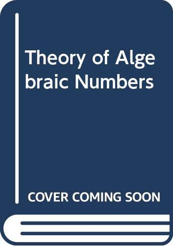 9780471692010: Theory of Algebraic Numbers