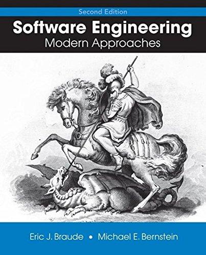 Software Engineering: Modern Approaches: Braude, Eric J.,