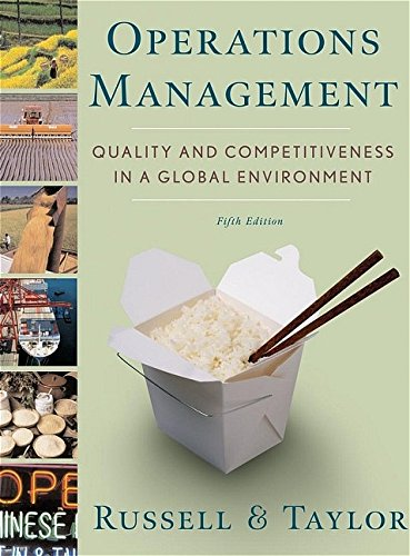 Operations Management: Quality and Competitiveness in a: Roberta (Robin) Russell,
