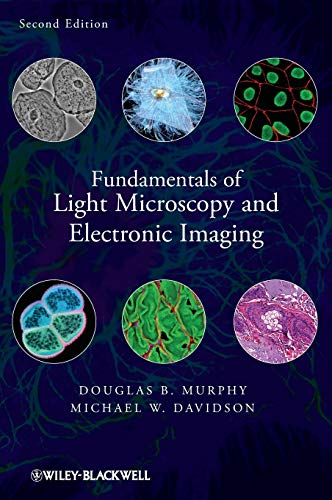 9780471692140: Fundamentals of Light Microscopy and Electronic Imaging