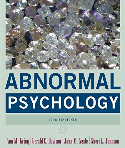 Abnormal Psychology: Ann M. Kring,