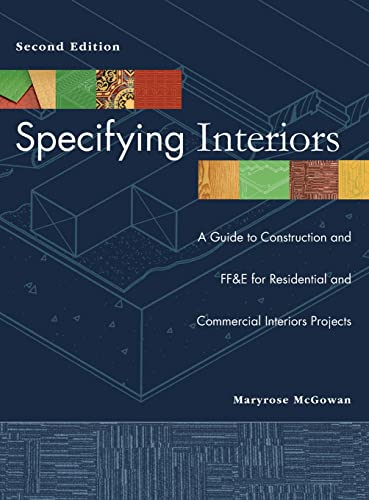 Specifying Interiors: A Guide to Construction and: Maryrose McGowan