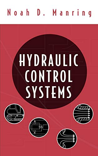 Hydraulic Control Systems: Manring, Noah D.