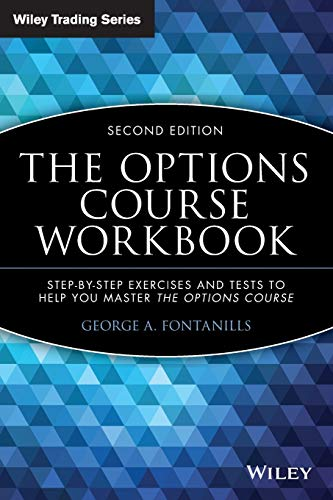 9780471694212: The Options Course Workbook: Step-by-Step Exercises and Tests to Help You Master the Options Course