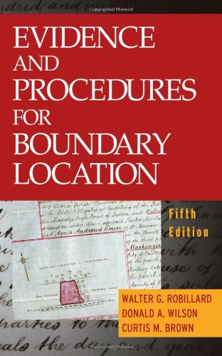 Evidence and Procedures for Boundary Location: Robillard, Walter G.