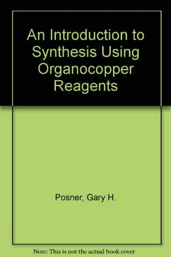 An Introduction to Synthesis Using Organocopper Reagents