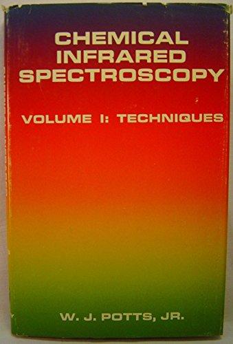 9780471695516: Chemical Infrared Spectroscopy, Vol. 1: Techniques (v. 1)