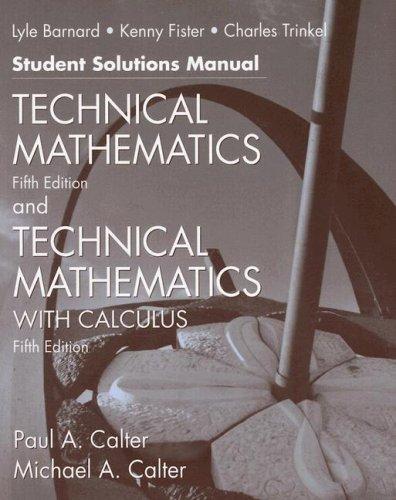 9780471695967: Technical Mathematics with Calculus: WITH Technical Mathematics, 5r.e.